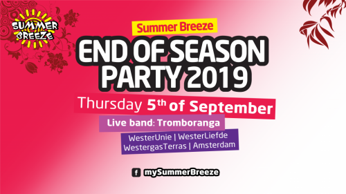 SUMMER BREEZE END OF SEASON PARTY 2019